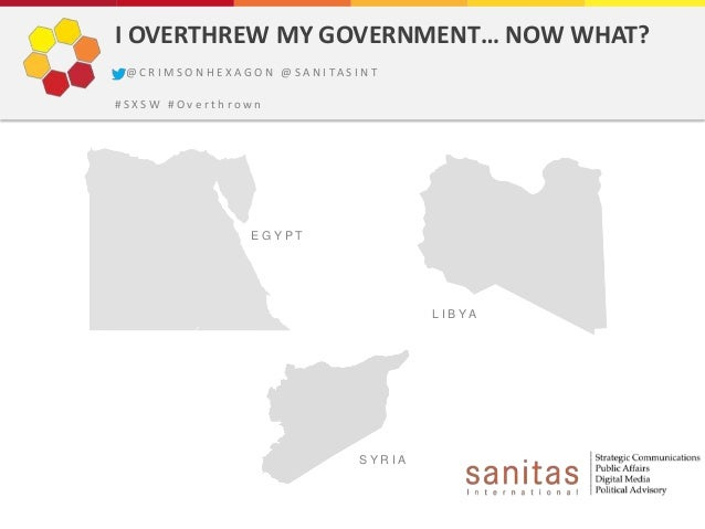 I OVERTHREW MY GOVERNMENT… NOW WHAT? @ C R I M S O N H E X A G O N @ S A N I TA S I N T#SXSW #Overthrown                  ...