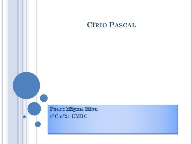 8ºC nº21 EMRC CÍRIO PASCAL