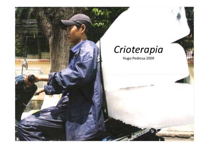 Crioterapia   Hugo Pedrosa 2009