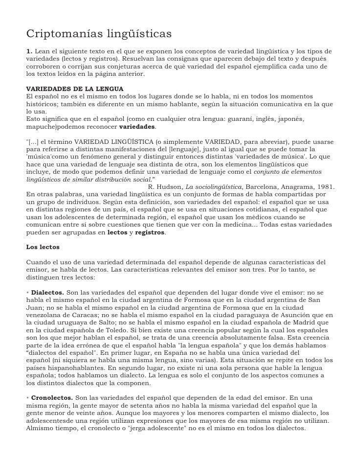 Criptomanías lingüísticas 1. Lean el siguiente texto en el que se exponen los conceptos de variedad lingüística y los tipo...