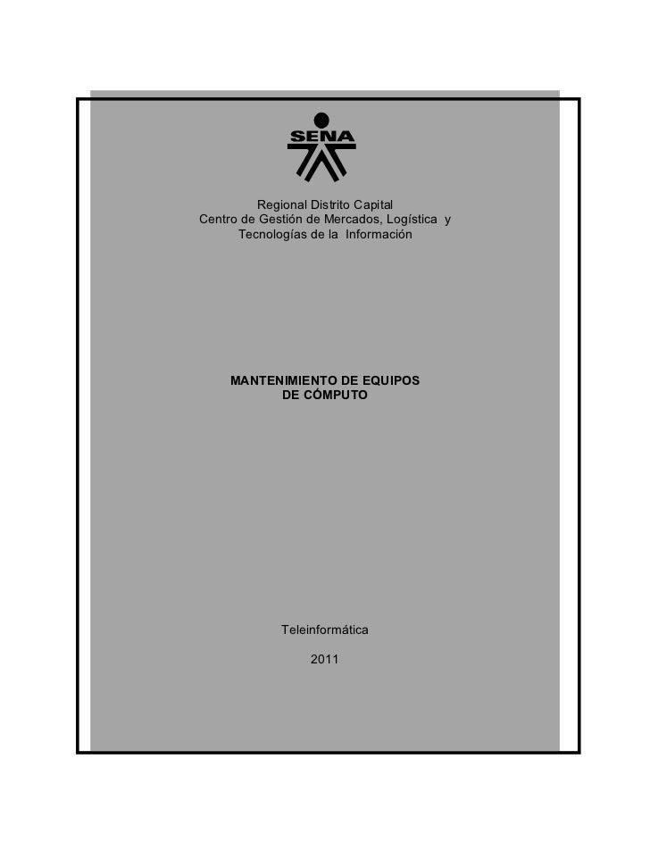 Regional Distrito CapitalCentro de Gestión de Mercados, Logística y      Tecnologías de la Información     MANTENIMIENTO D...