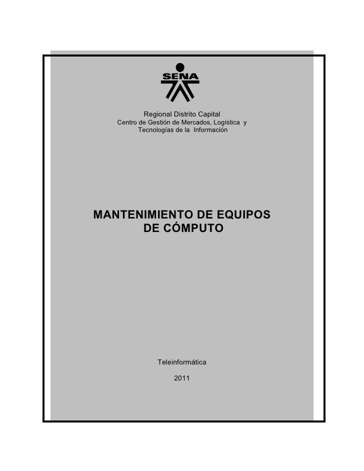 Regional Distrito Capital   Centro de Gestión de Mercados, Logística y          Tecnologías de la InformaciónMANTENIMIENTO...