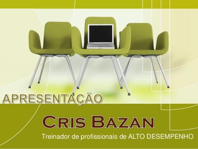 Treinador de profissionais de ALTO DESEMPENHO
