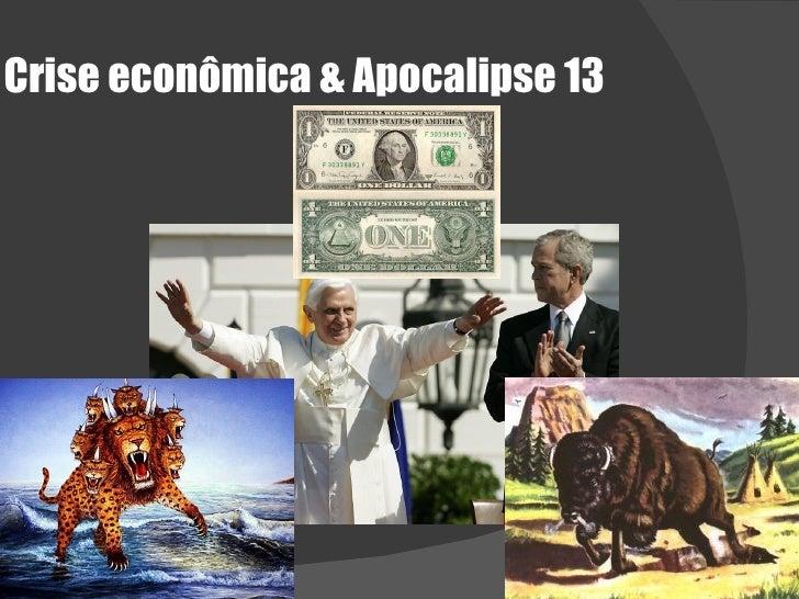 Crise econômica & Apocalipse 13