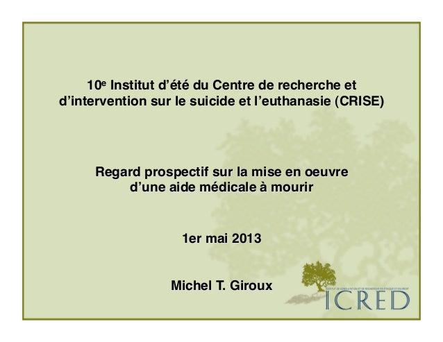 10e Institut d'été du Centre de recherche et d'intervention sur le suicide et l'euthanasie (CRISE) ! Regard prospectif su...