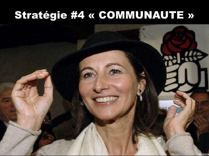 Stratégie #4 «COMMUNAUTE»