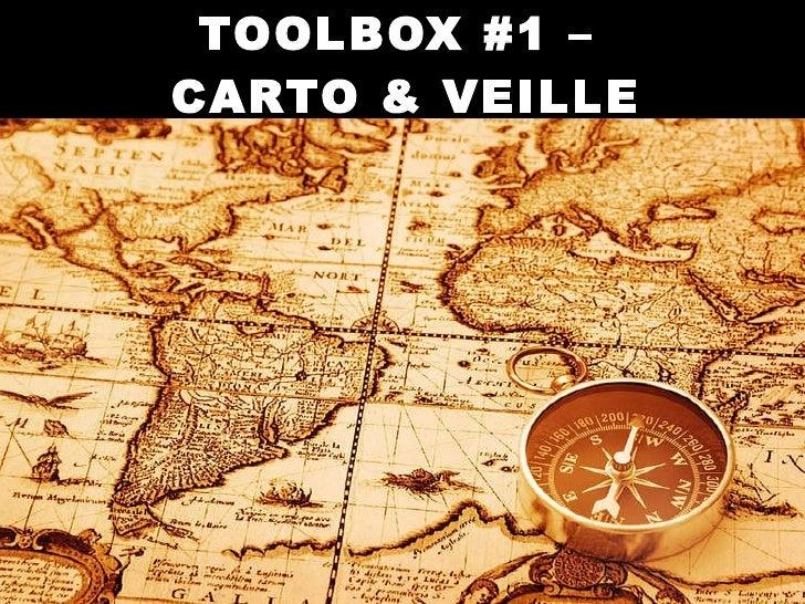 TOOLBOX #1 –  CARTO & VEILLE