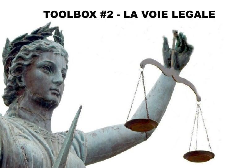 TOOLBOX #2 - LA VOIE LEGALE
