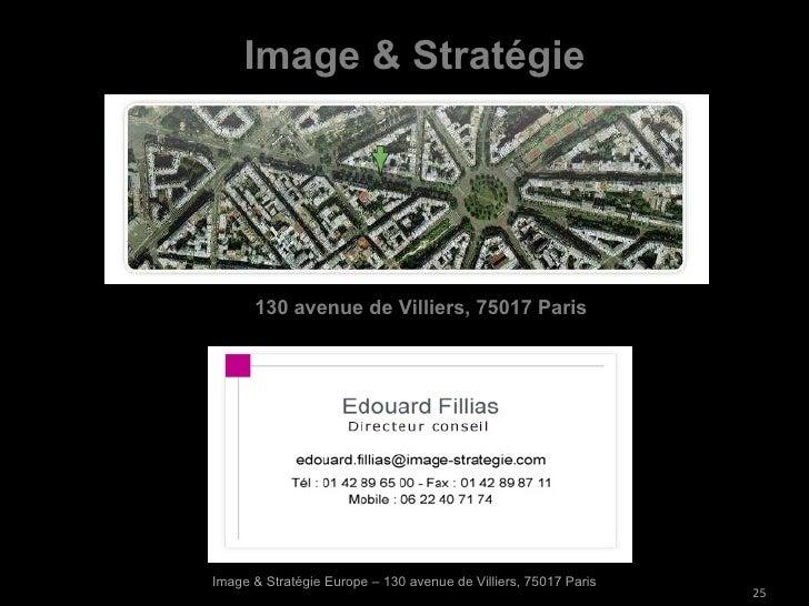 Image & Stratégie Europe – 130 avenue de Villiers, 75017 Paris 130 avenue de Villiers, 75017 Paris Image & Stratégie