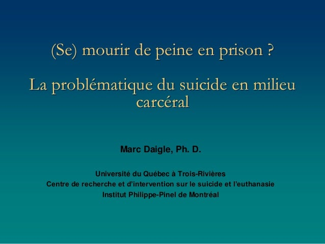 marc daigle webinaire se mourir de peine en prison la probl m. Black Bedroom Furniture Sets. Home Design Ideas
