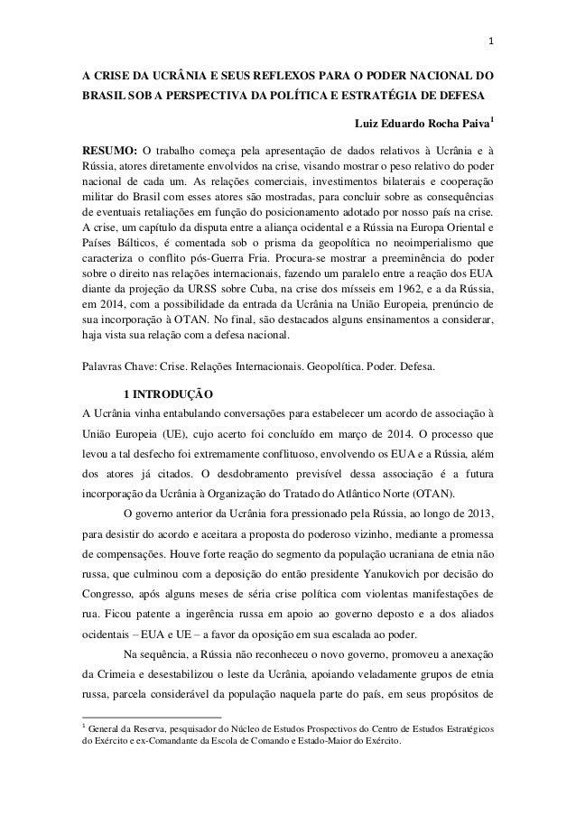 1  A CRISE DA UCRÂNIA E SEUS REFLEXOS PARA O PODER NACIONAL DO BRASIL SOB A PERSPECTIVA DA POLÍTICA E ESTRATÉGIA DE DEFESA...