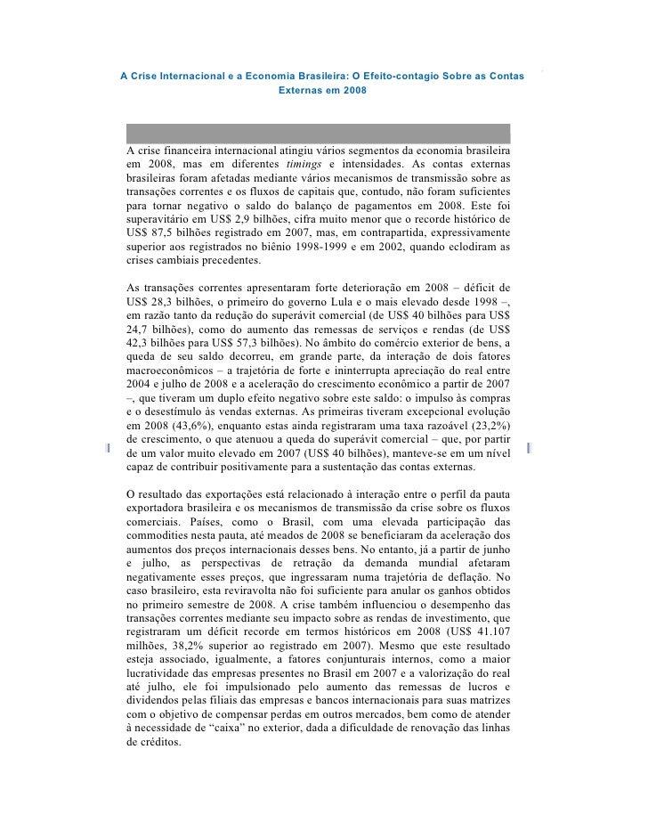 A Crise Internacional e a Economia Brasileira: O Efeito-contagio Sobre as Contas                                Externas e...