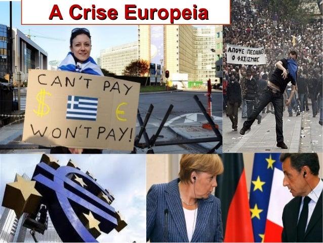 A Crise EuropeiaA Crise Europeia