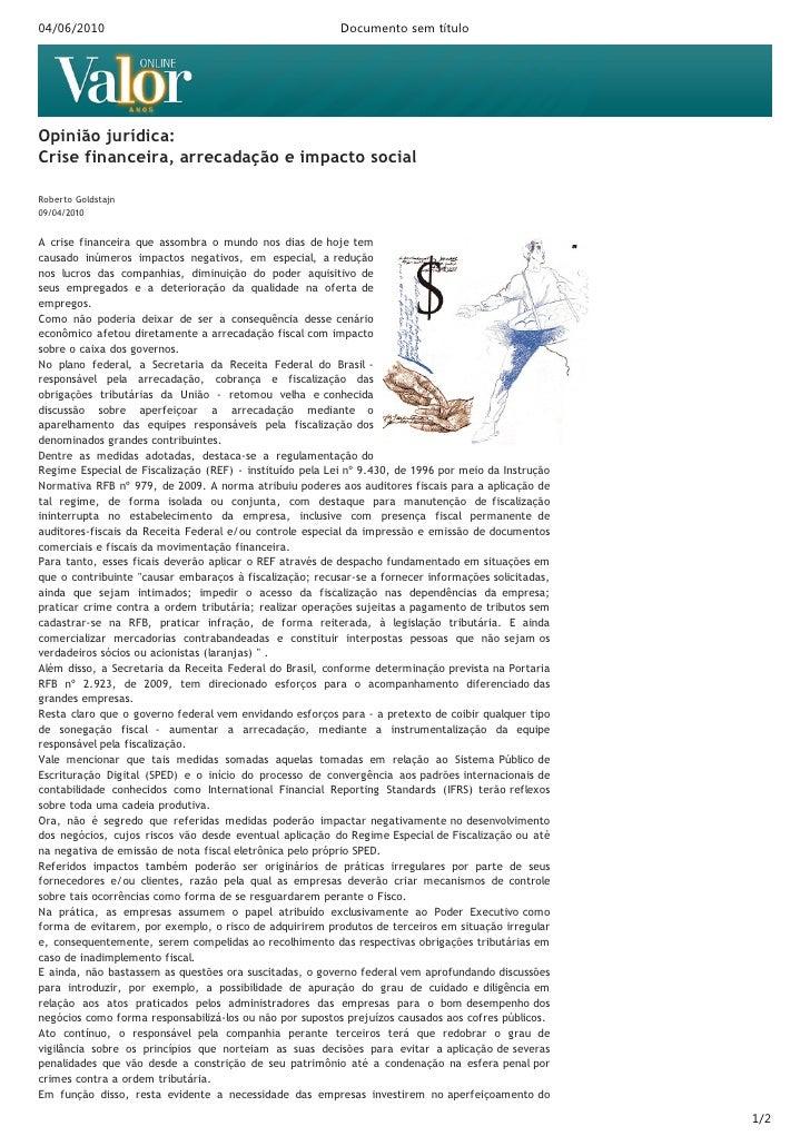 04/06/2010                                                Documento sem título     Opinião jurídica: Crise financeira, arr...