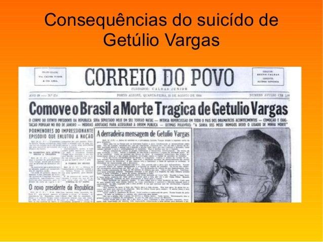 Consequências do suicído de Getúlio Vargas