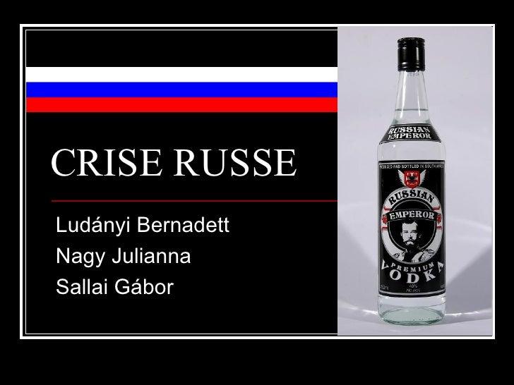 CRISE RUSSE Ludányi Bernadett Nagy Julianna Sallai Gábor