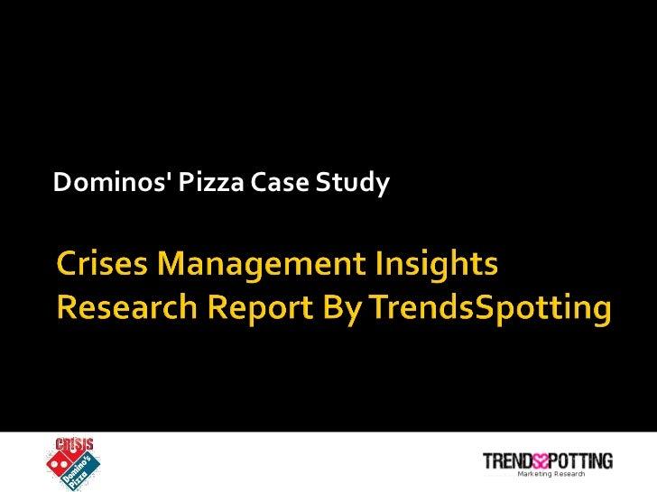 Dominos' Pizza Case Study