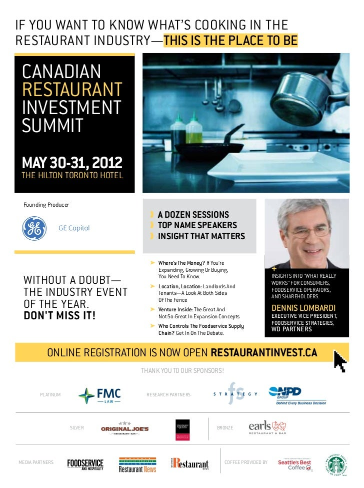 If You Want To Know What's Cooking In TheRestaurant Industry—This Is The place to be Canadian Restaurant Investment Summit...