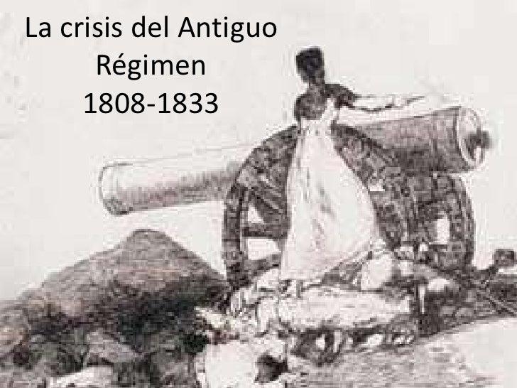 La crisis del Antiguo Régimen1808-1833<br />