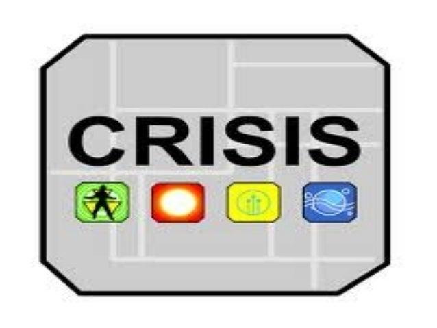 La crisis es una coyuntura de cambios en Cualquier aspecto de una realidad pero inestable.