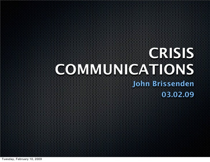 CRISIS                              COMMUNICATIONS                                      John Brissenden                   ...