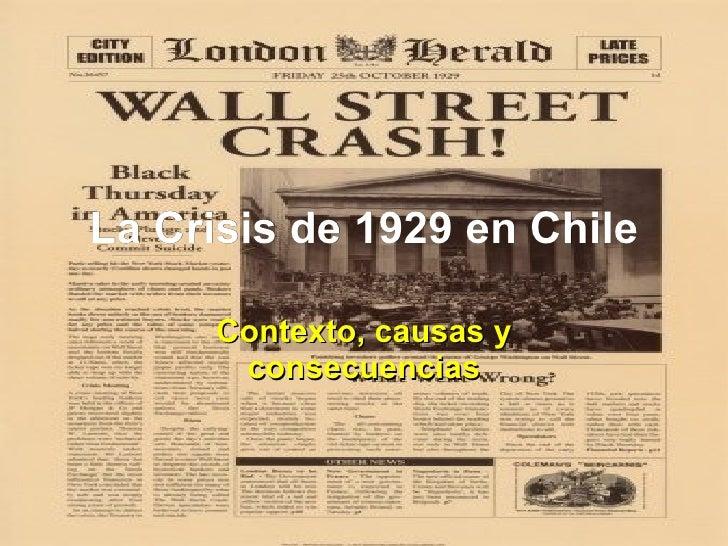 La Crisis de 1929 en Chile Contexto, causas y consecuencias