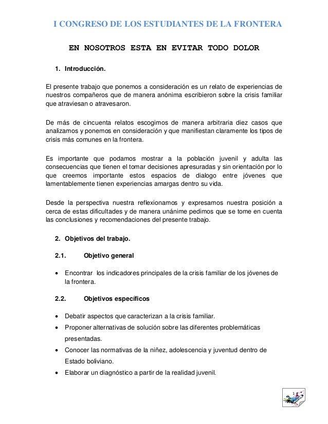 I CONGRESO DE LOS ESTUDIANTES DE LA FRONTERA 1 EN NOSOTROS ESTA EN EVITAR TODO DOLOR 1. Introducción. El presente trabajo ...