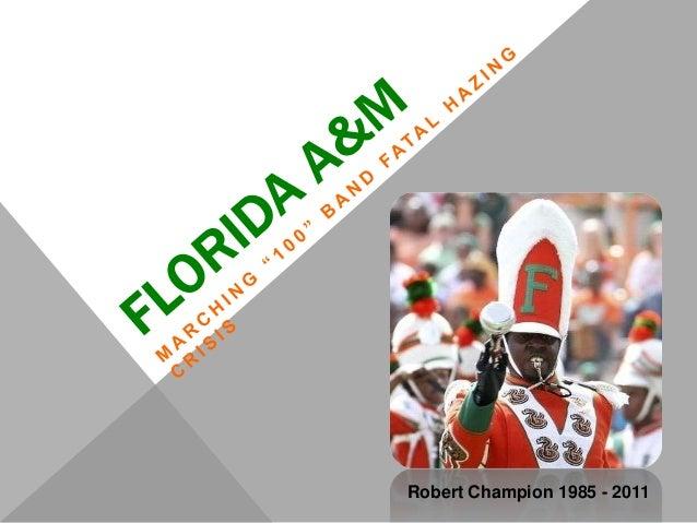 Robert Champion 1985 - 2011