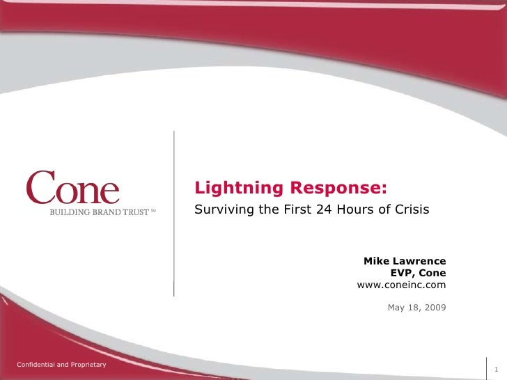 Lightning Response:                                Surviving the First 24 Hours of Crisis                                 ...