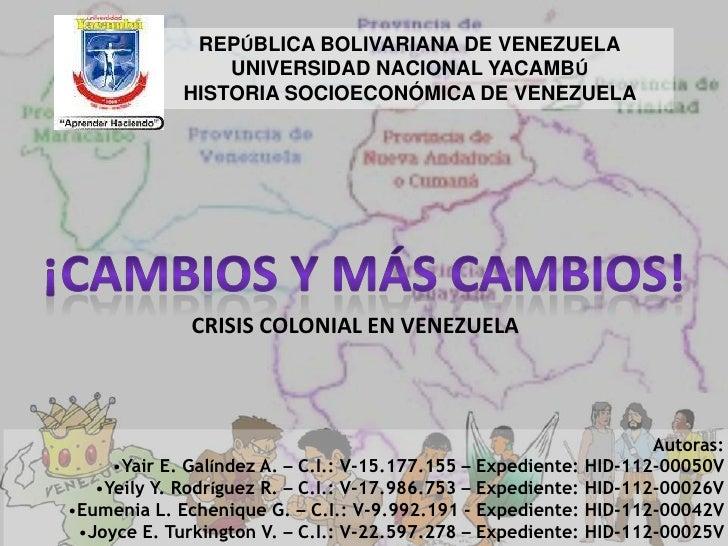 REPÚBLICA BOLIVARIANA DE VENEZUELA                 UNIVERSIDAD NACIONAL YACAMBÚ             HISTORIA SOCIOECONÓMICA DE VEN...