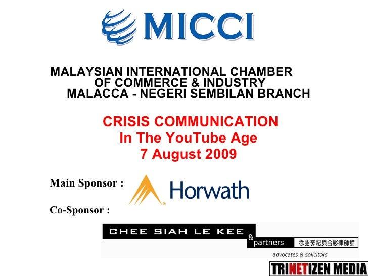MALAYSIAN INTERNATIONAL CHAMBER  OF COMMERCE & INDUSTRY  MALACCA - NEGERI SEMBILAN BRANCH   CRISIS COMMUNICATION In The Yo...