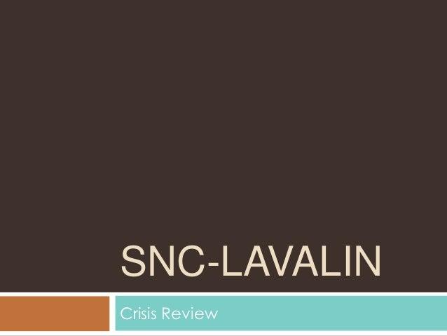 SNC-LAVALINCrisis Review