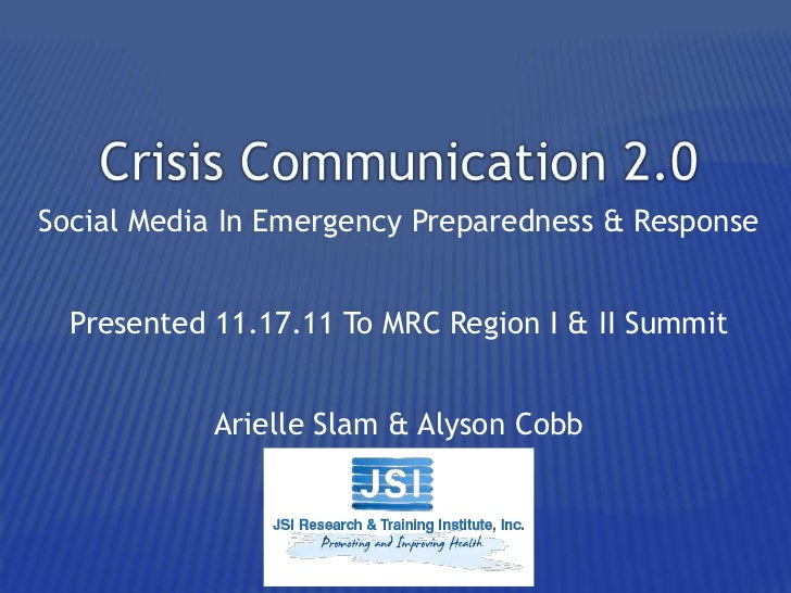 Social Media In Emergency Preparedness & Response  Presented 11.17.11 To MRC Region I & II Summit            Arielle Slam ...