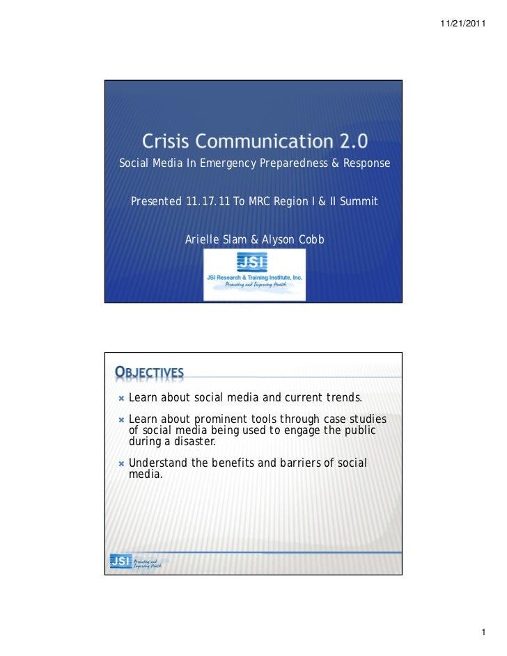 11/21/2011Social Media In Emergency Preparedness & Response    Presented 11.17.11 To MRC Region I & II Summit             ...