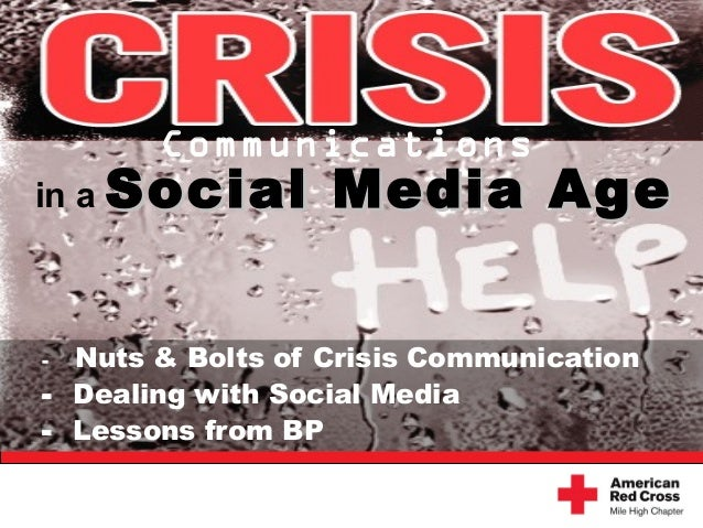 - Nuts & Bolts of Crisis Communication - Dealing with Social Media - Lessons from BP Communications in a Social Media AgeS...