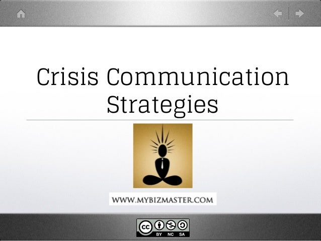 the analysis of crisis communication strategies Communication and the different strategies and approaches  crisis communication  review your analysis frequently as the situation evolves.