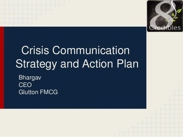 Crisis CommunicationStrategy and Action PlanBhargavCEOGlutton FMCG