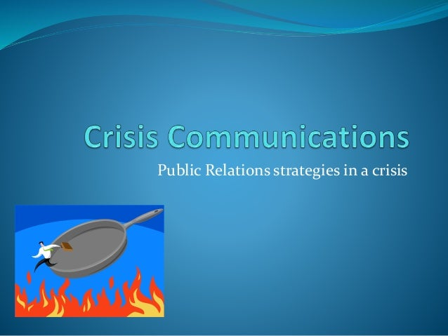 Public Relations strategies in a crisis