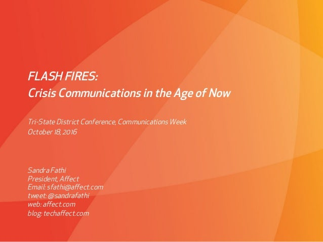 PROPRIETARY & CONFIDENTIAL March 4, 2010Affect Strategies FLASH FIRES: Crisis Communications in the Age of Now Sandra Fathi...