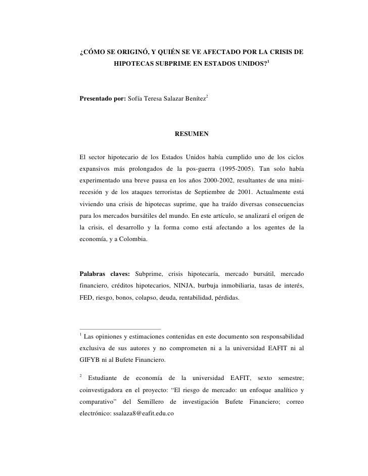 ¿CÓMO SE ORIGINÓ, Y QUIÉN SE VE AFECTADO POR LA CRISIS DE               HIPOTECAS SUBPRIME EN ESTADOS UNIDOS?1     Present...