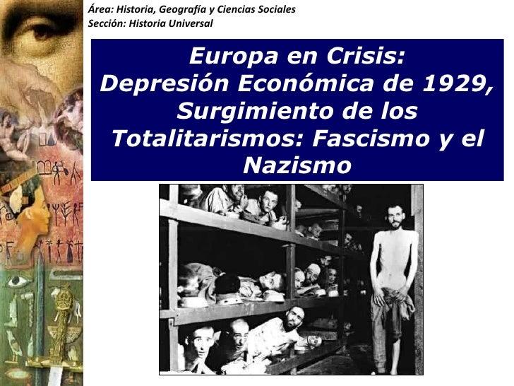 Área: Historia, Geografía y Ciencias SocialesSección: Historia Universal          Europa en Crisis:  Depresión Económica d...