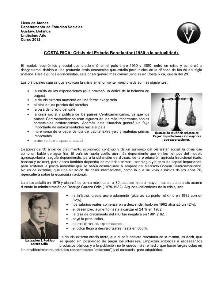 Liceo de AtenasDepartamento de Estudios SocialesGustavo BolañosUndécimo AñoCurso 2012                COSTA RICA: Crisis de...