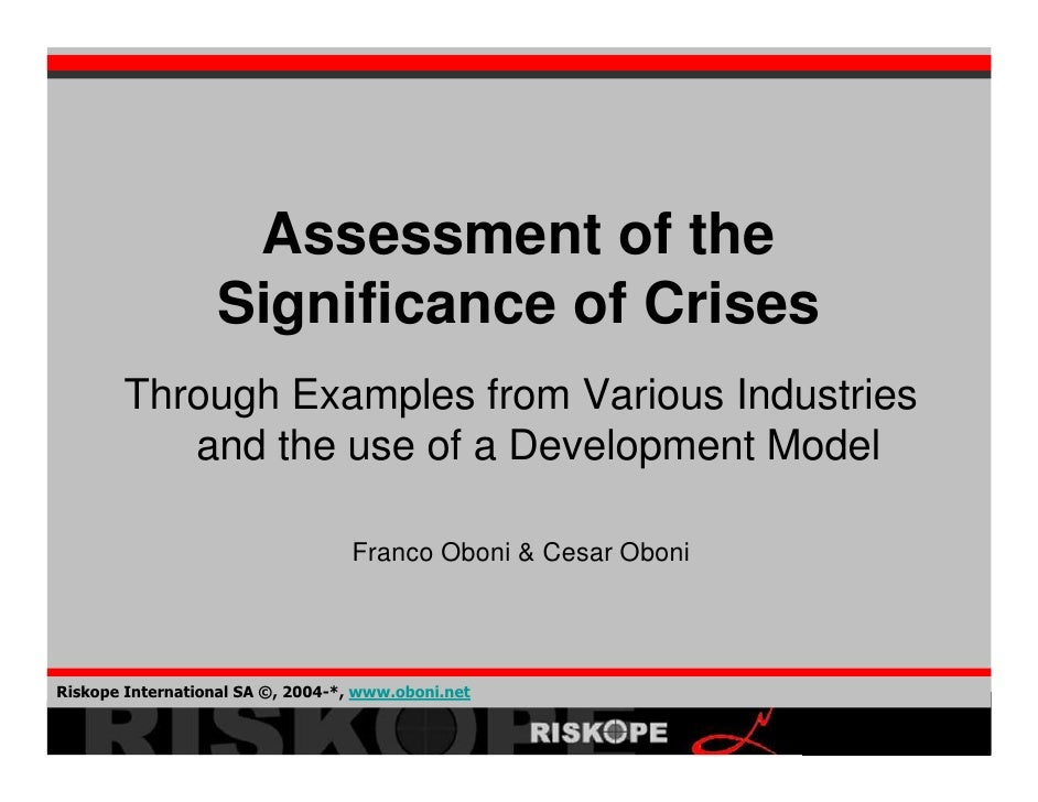 Assessment of the                    Significance of Crises        Through Examples from Various Industries           and ...