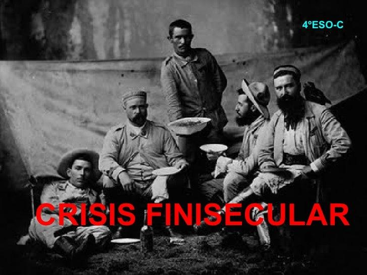 CRISIS FINISECULAR 4ºESO-C