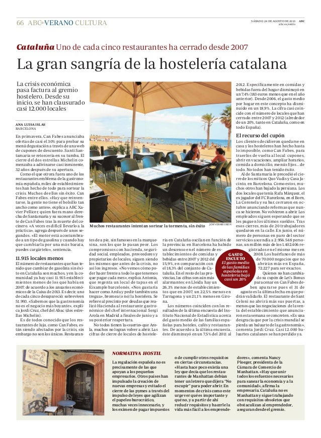 CULTURA ANA LUISA ISLAS BARCELONA En primavera, Can Fabes anunciaba ofertas de casi el 30% para probar su menú degustación...