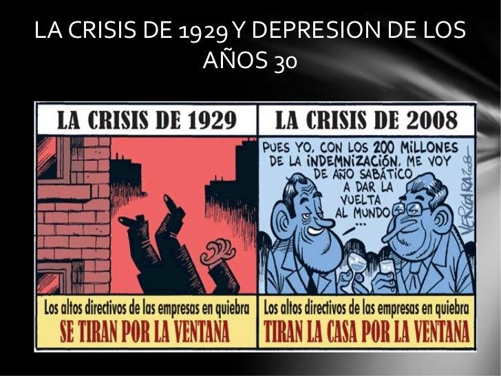 LA CRISIS DE 1929 Y DEPRESION DE LOS AÑOS 30