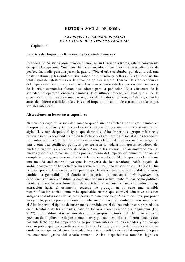 HISTORIA SOCIAL DE ROMA                         LA CRISIS DEL IMPERIO ROMANO                      Y EL CAMBIO DE ESTRUCTUR...