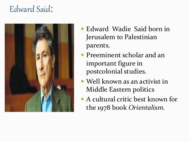 The Implications of Said's Orientalism