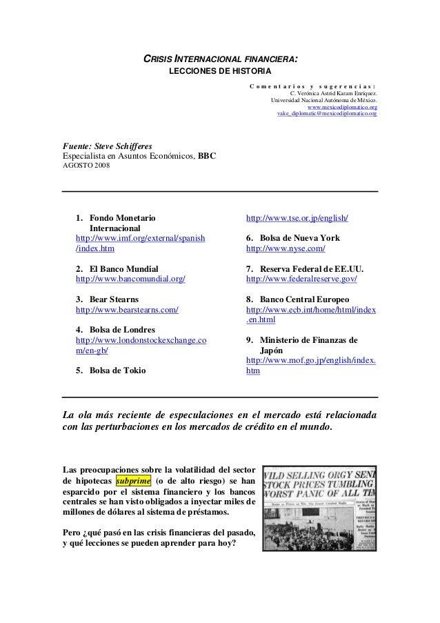 CRISIS INTERNACIONAL FINANCIERA:                            LECCIONES DE HISTORIA                                         ...