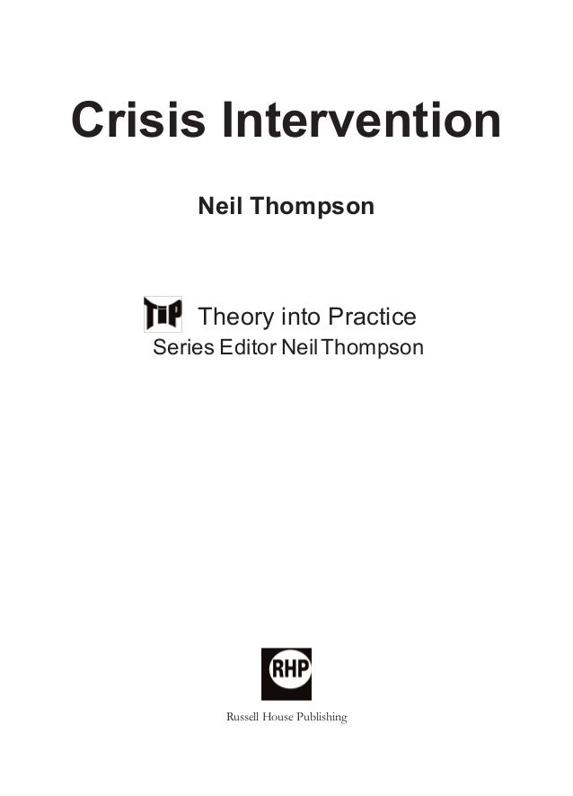 crisisintervention full book_Layout 1 04/11/2010 11:06 Page i  Crisis Intervention i  Crisis Intervention Neil Thompson  T...